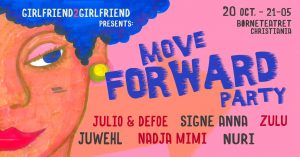 Move Forward Party (Girlfriend 2 Girlfriend support) 20 oktober