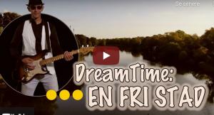 En Fri Stad en musikvideo af DreamTime