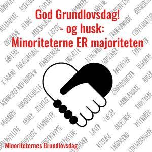 God Grundlovsdag – og husk: Minoriteterne ER majoriteten!