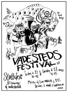 Vadestedsfestival TODAY saturday the 28th